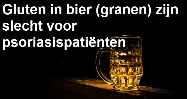 alcohol en gluten in bier oorzaak psoriasis